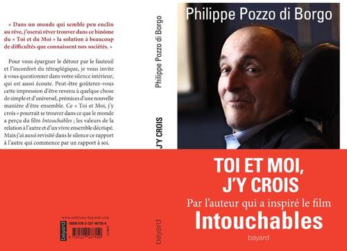 Toi et moi, j'y crois Philippe Pozzo di Borgo