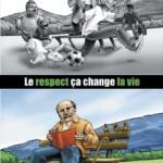 Le respect, ça change La vie