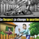 Le respect, ça change Le quartier